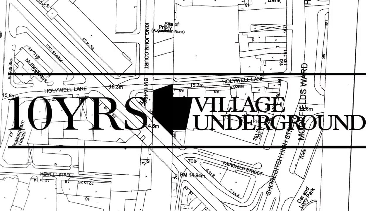 10 years of Village Underground