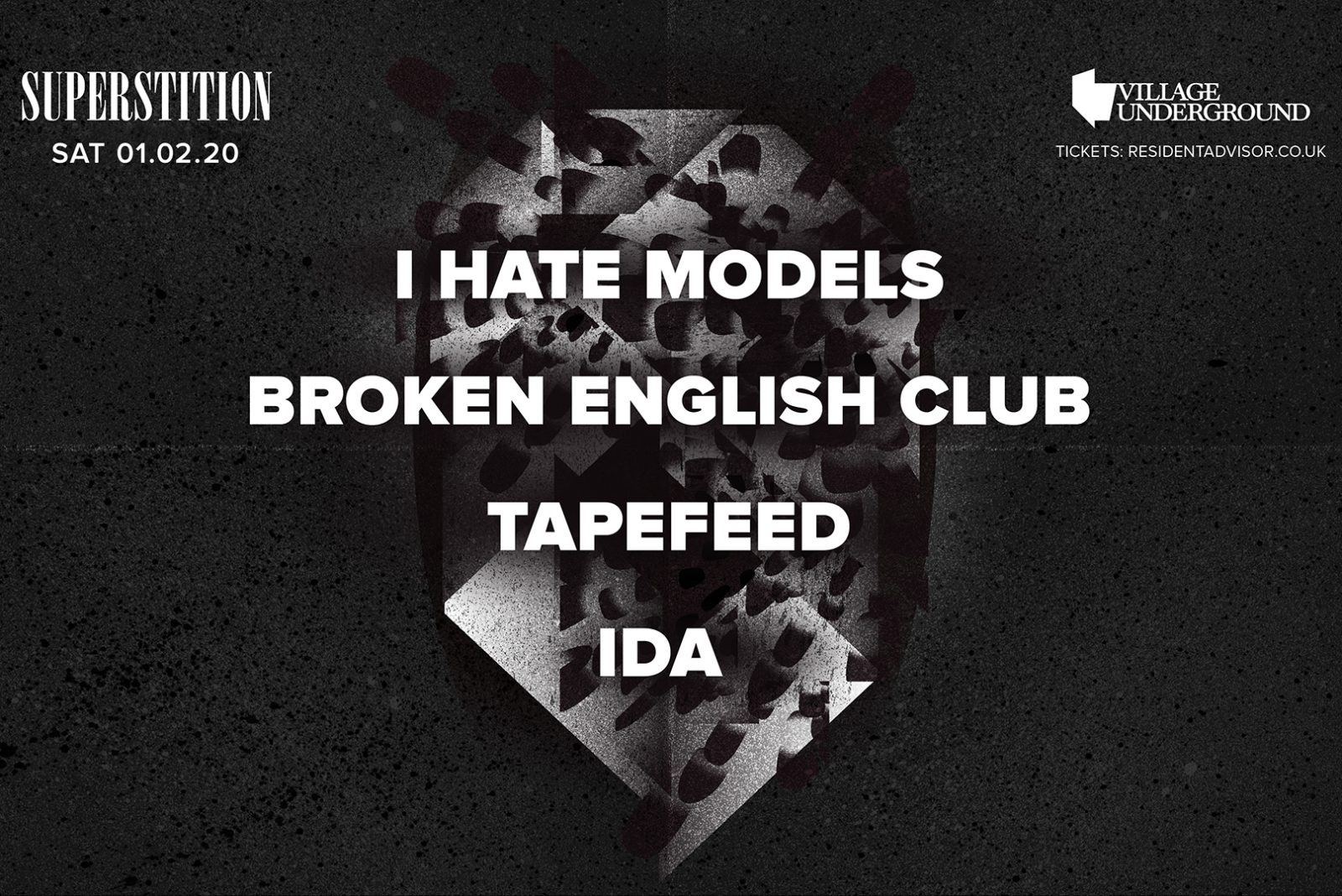 I Hate Models, Broken English Club, Tapefeed, IDA
